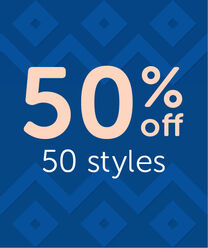 50% OFF 50 Styles