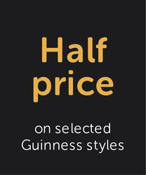 HALF PRICE selected Guinness